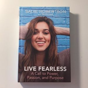 Live fearless: a call to power, passion, & purpose